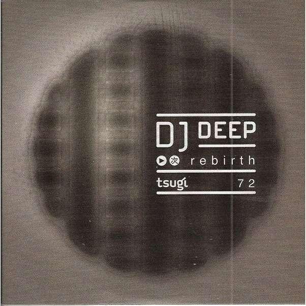 Tsugi 72 DJ Deep - Rebirth