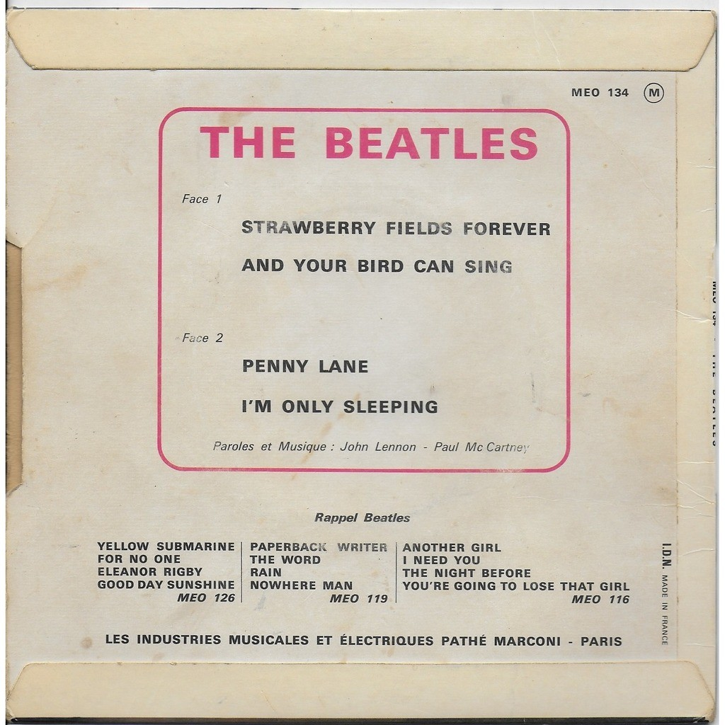 the beatles STRAWBERRY FIELDS FOR EVER PENNY LANE AND YOUR BIRD CAN SING I'M ONLY SLEEPING