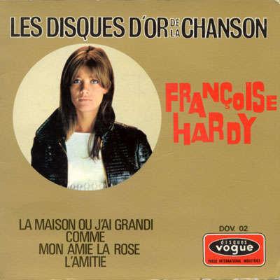 Hardy, Françoise La maison où j'ai grandi +3