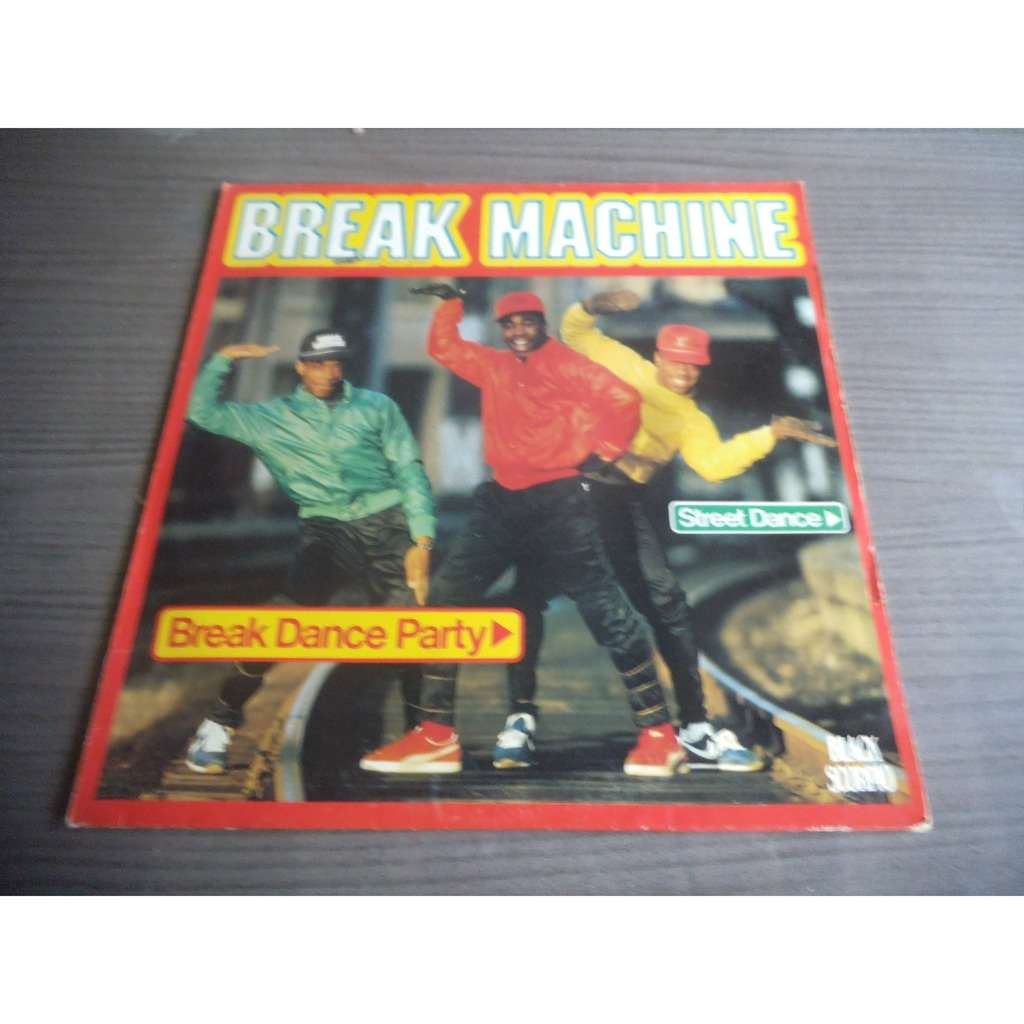 Break Machine Break Dance Party