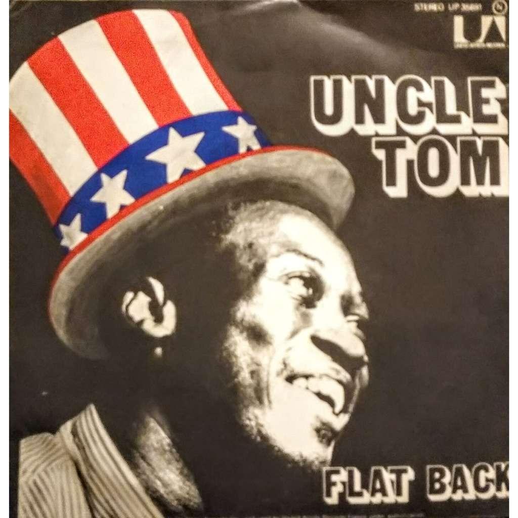Uncle Tom Flat Back
