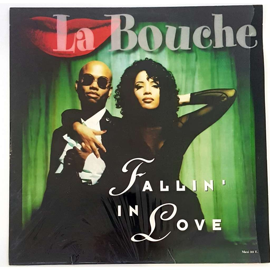 La Bouche Fallin' In Love