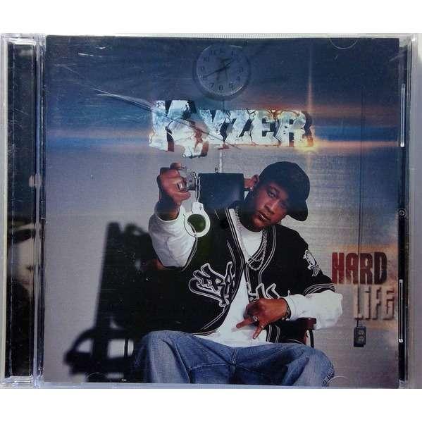 Kyzer - Hard Life Kyzer - Hard Life