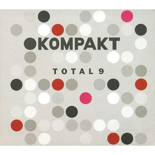 Various Kompakt - Total 9