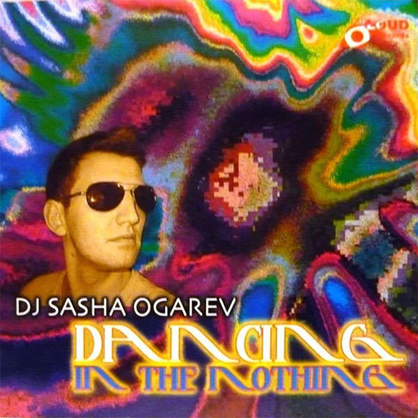 Sasha Ogarev Dancing For The Nothing