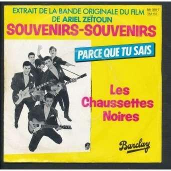 LES CHAUSSETTES NOIRES souvenirs souvenirs