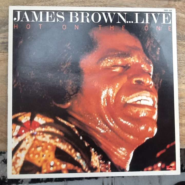 JAMES BROWN hot on the one