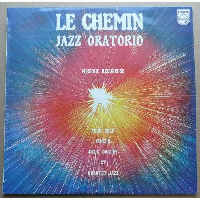 Jack Diéval & Paris Jazz Quartet Le Chemin - Jazz Oratorio