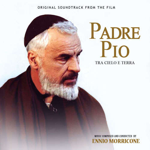 Ennio Morricone Padre Pio