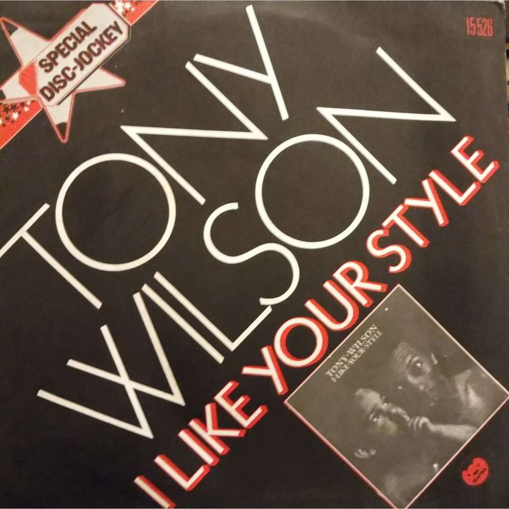TONY WILSON i like your style / legal paper