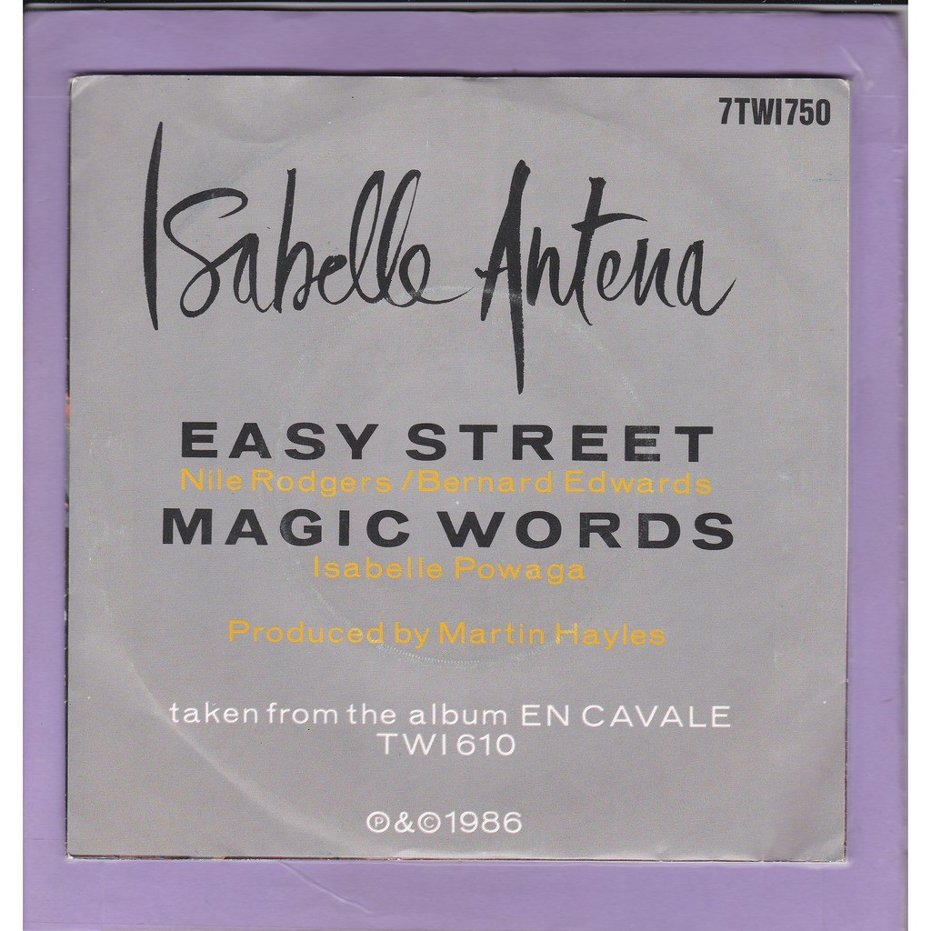ISABELLE ANTENA EASY STREET / MAGIC WORDS