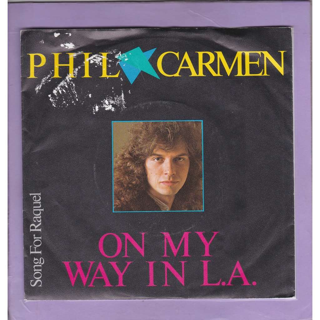 phil carmen on my way in l.a