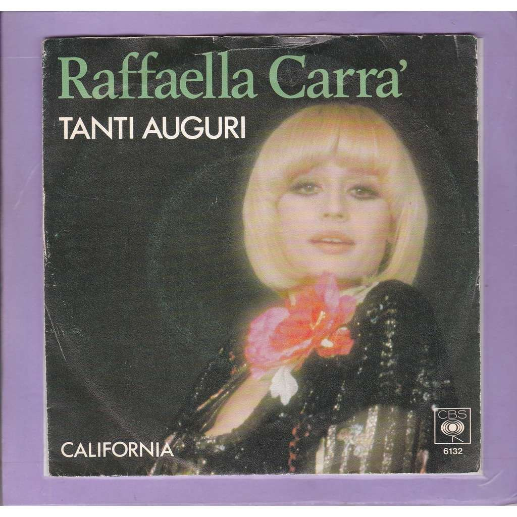 CARRA Raffaella California / Tanti auguri