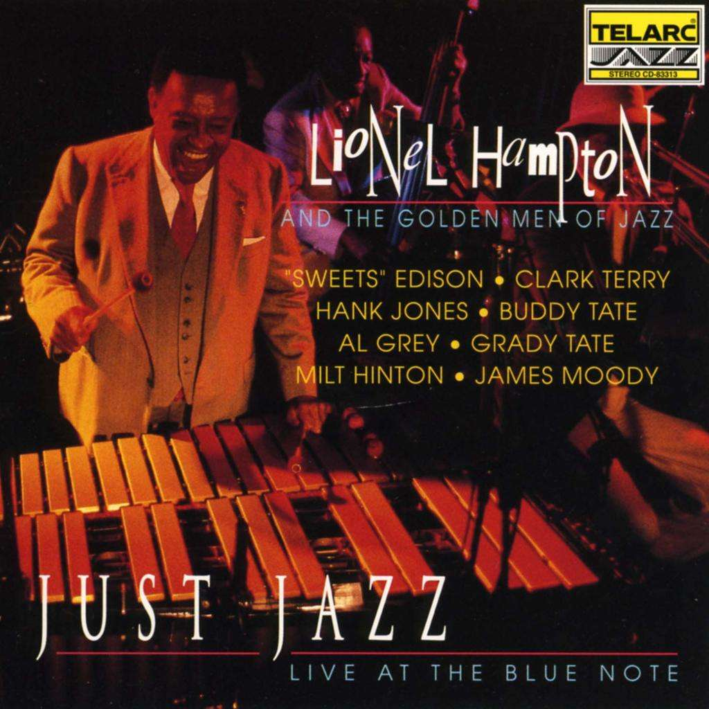 lionel hampton and the golden men of Jazz -Just Jazz Live at the Blue Note