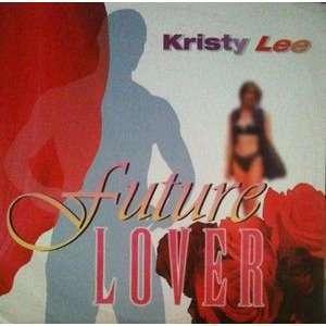 KRISTY LEE FUTURE LOVER