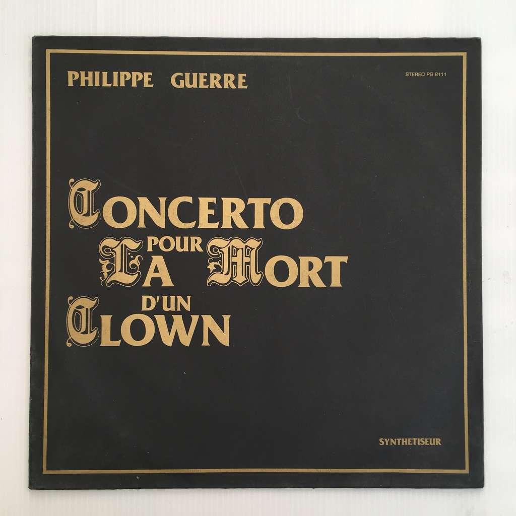 Philippe Guerre Concerto Pour La Mort D'Un Clown