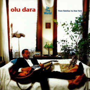 Olu Dara - In The World - From Natchez To New York (HDCD, Album) (Atlantic)