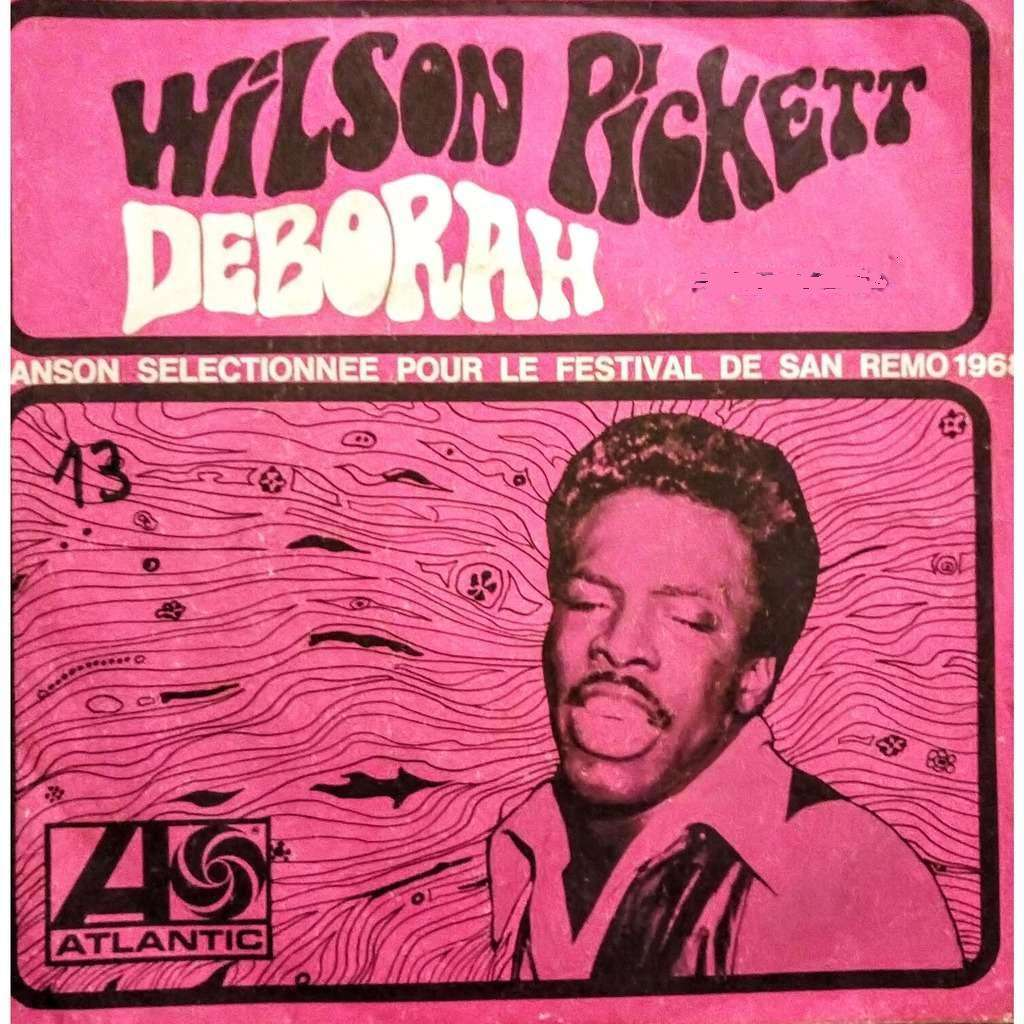WILSON PICKETT Deborah