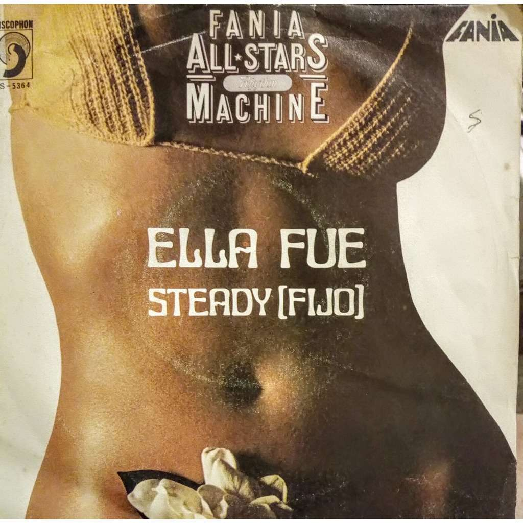 FANIA ALL-STARS ella fue (she was the one) / juan pachanga