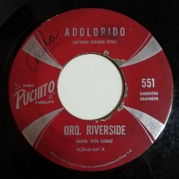 Orquesta Riverside Bajo un Palmar(bolero chachacha)/Adolorido