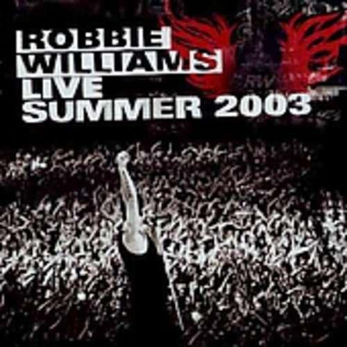 Robbie Williams Live Summer 2003