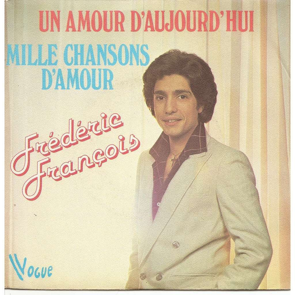 Frédéric François Un amour d'aujourd'hui