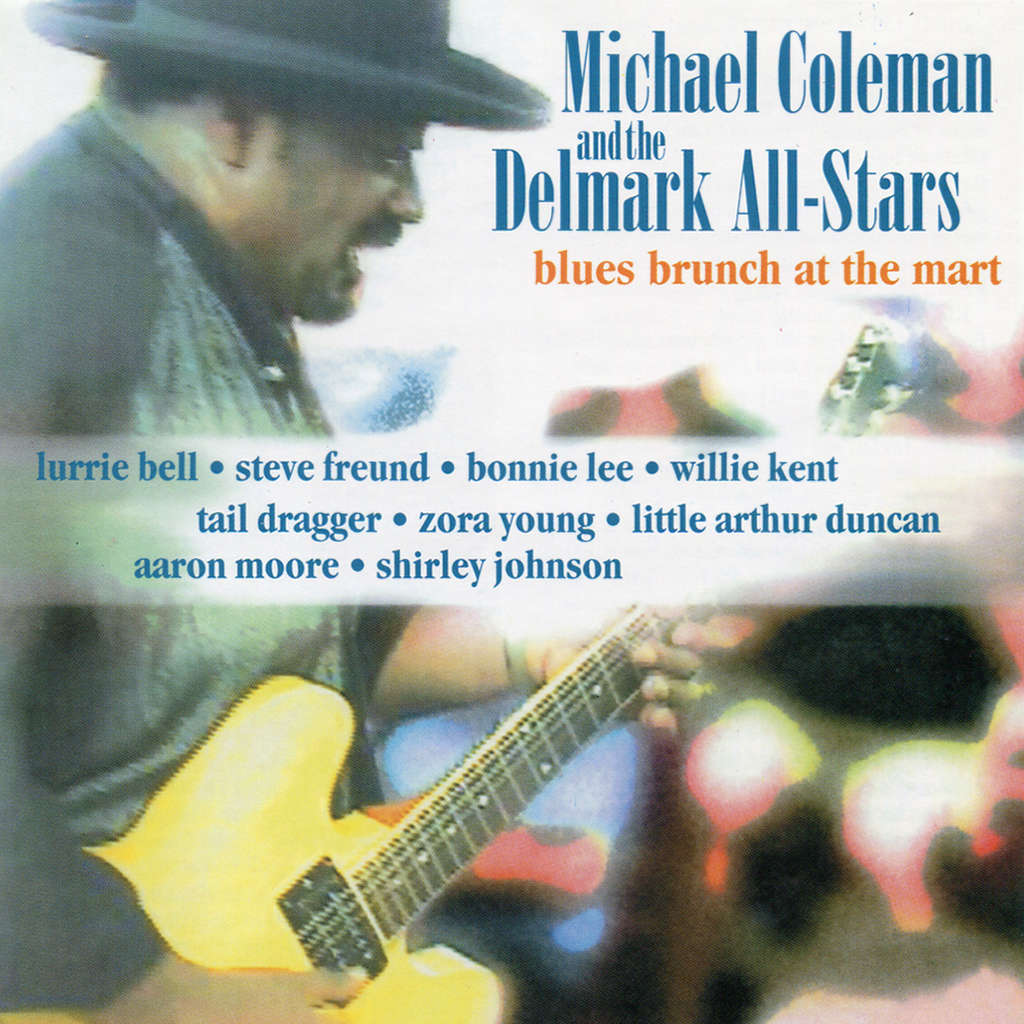 Michael Coleman & Delmark All-Stars Blues Brunch At The Mart