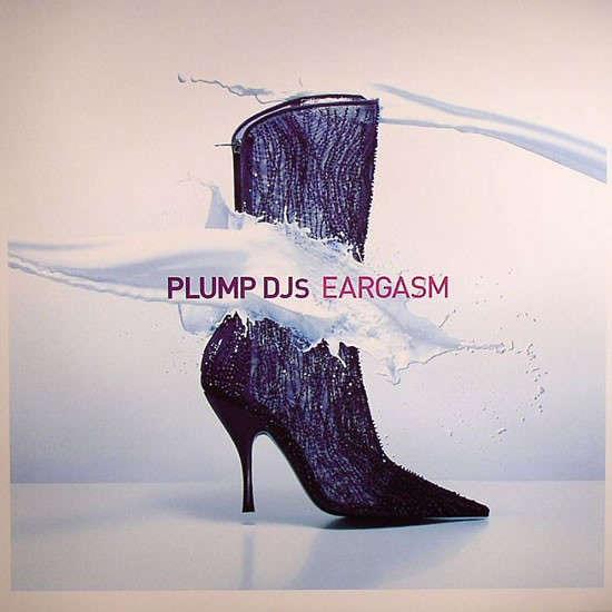 Plump DJs Eargasm Album Double Vinyl LP