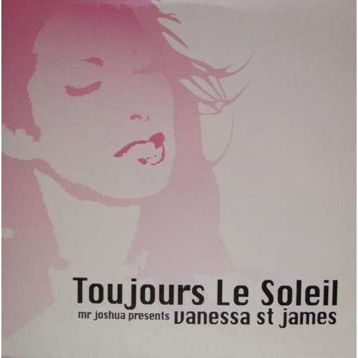 Mr Joshua Presents Vanessa St James Toujours Le Soleil