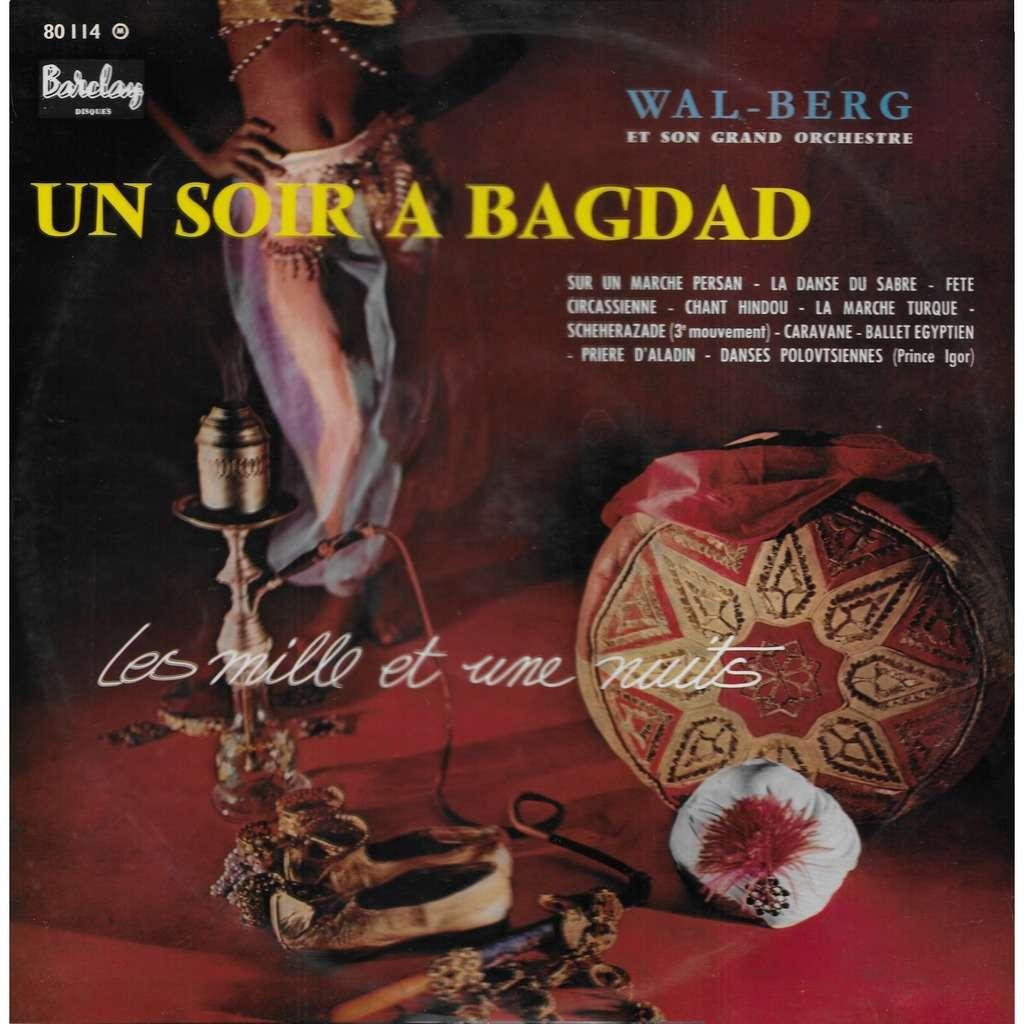 WAL-BERG Un Soir à Bagdad