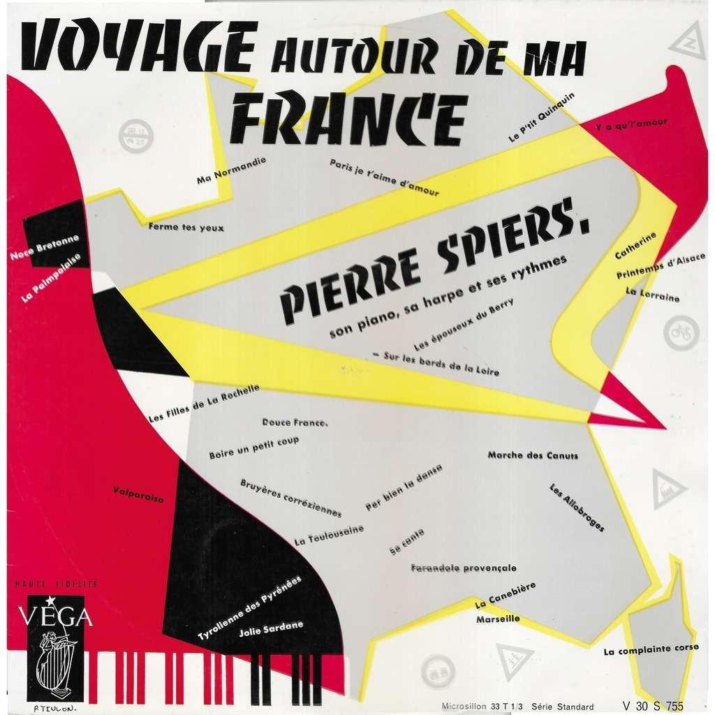 Pierre SPIERS son piano, sa haroe & ses rythmes Voyage Autour de ma France
