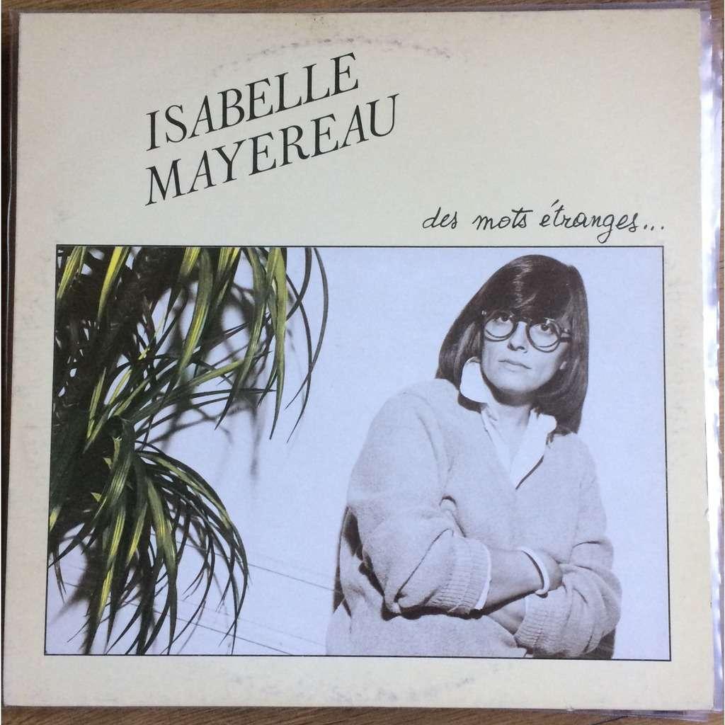 Isabelle Mayereau Des Mots Étranges...