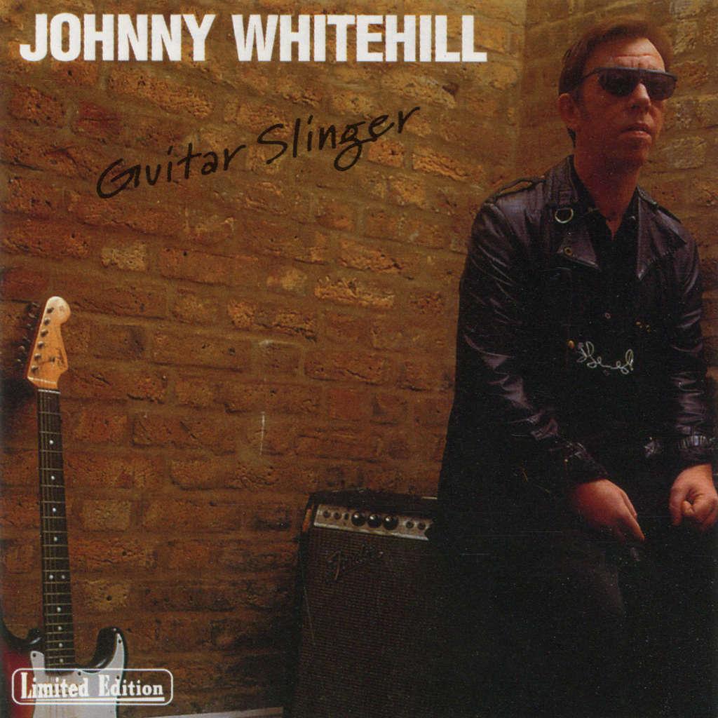 Johnny Whitehill Guitar Slinger