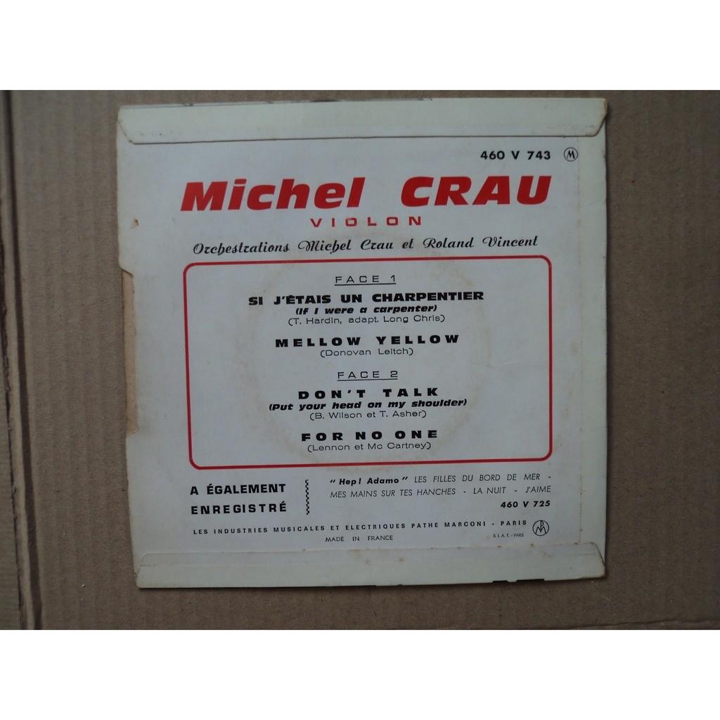 CRAU MICHEL - VIOLON SI J'ETAIS UN CHARPENTIER +3