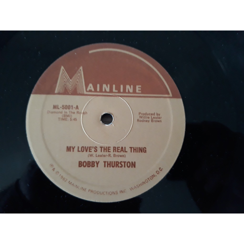 Bobby Thurston My Love's The Real Thing (12, Uno My Love's The Real Thing (12, Unofficial)