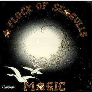 A Flock Of Seagulls magic