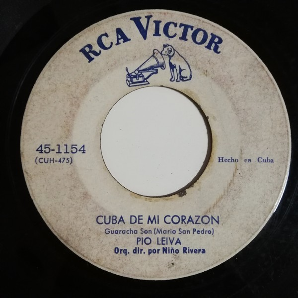 Pio Leyva Orquesta de Niño Rivera Cangrejo no tiene na(guaracha)/Cuba de mi corazón(guaracha)