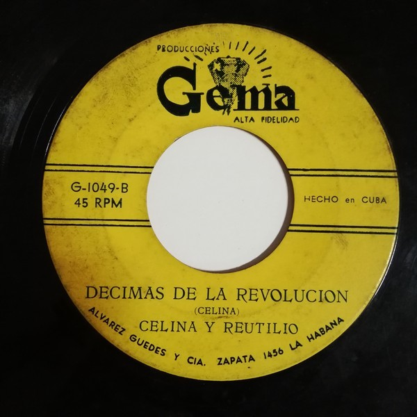 Celina Y Reutilio Viva Fidel/ Decimas De La Revoluscion