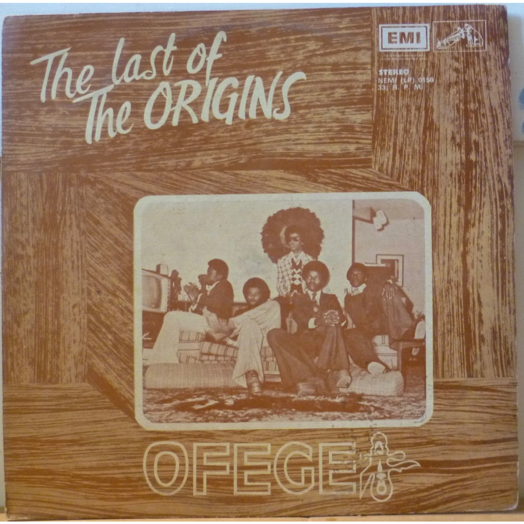 OFEGE The last of the origins
