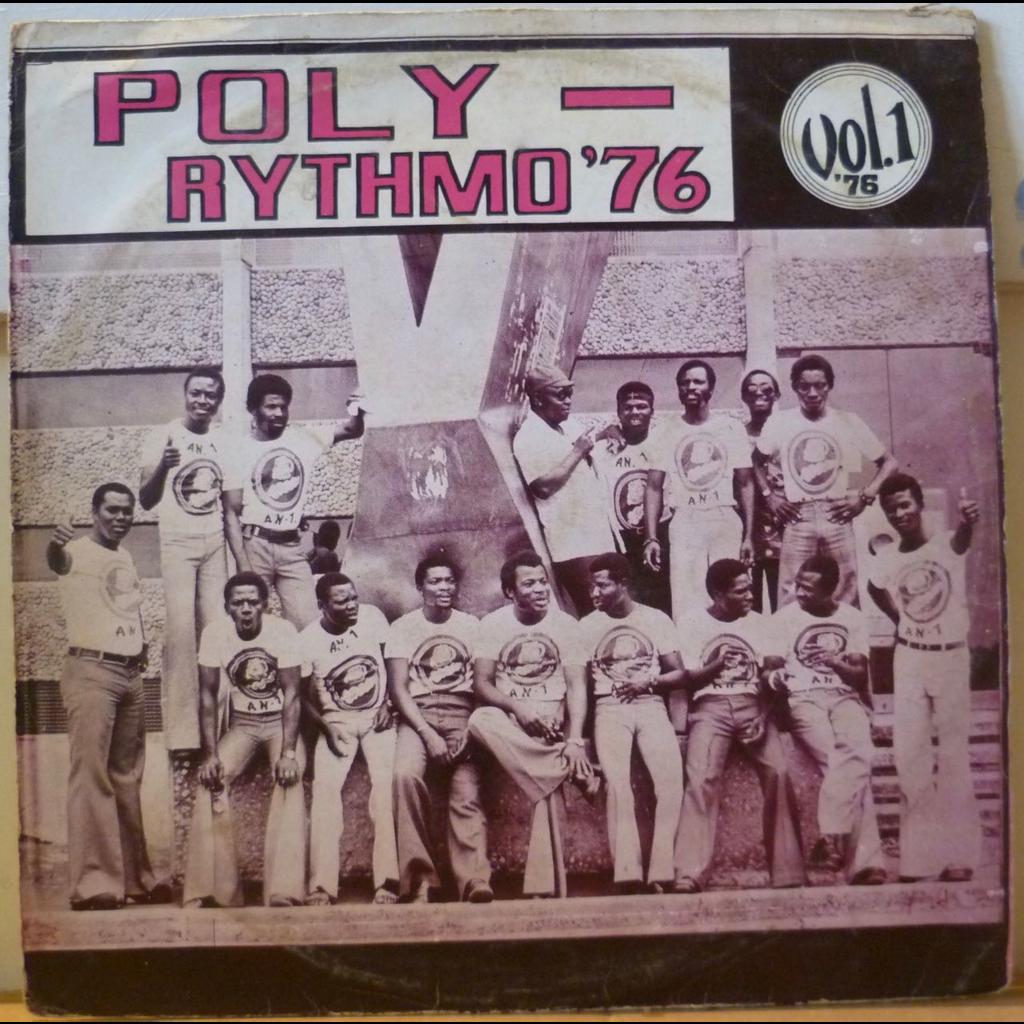 ORCHESTRE POLY RYTHMO de Cotonou poly rythmo 76 vol. 1
