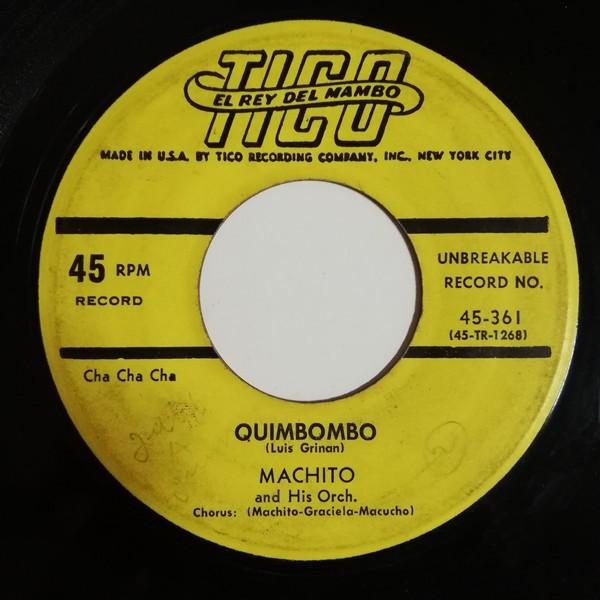 Machito And His Orchestra Tibiri Tabara(chachacha)/Quimbombo(chachacha)