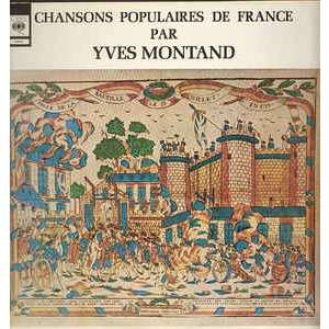 Yves Montand Chansons Populaires De France