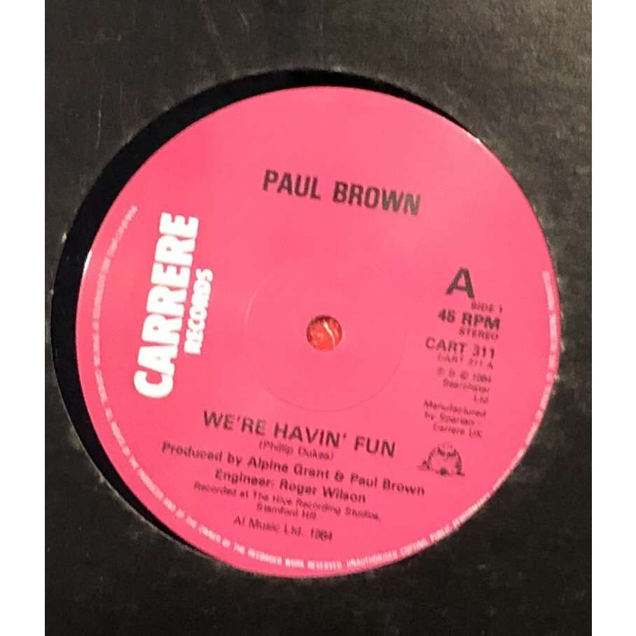 Paul Brown We're Havin' Fun / Time after time
