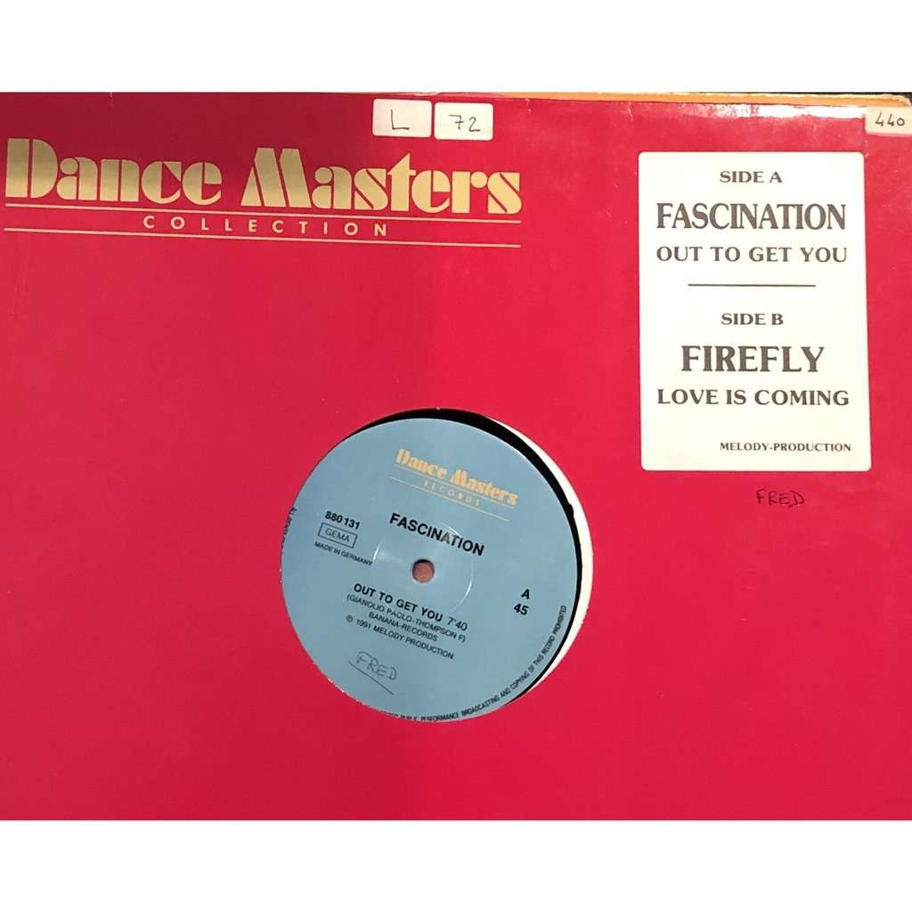 FASCINATION FIREFLY out to get you / Love is coming