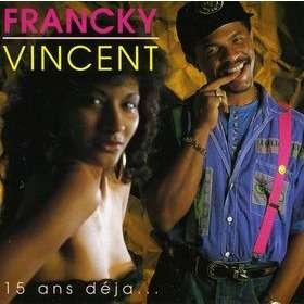 Francky Vincent 15 Ans DŽjˆ...