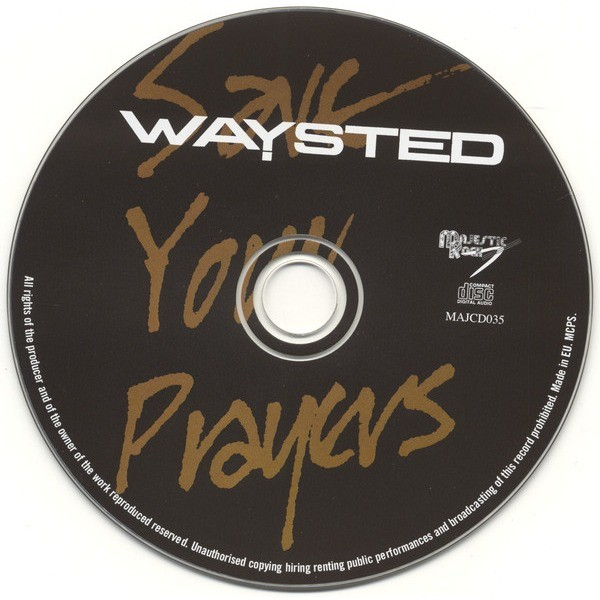 Waysted Save Your Prayers (incl. 2 bonuses)