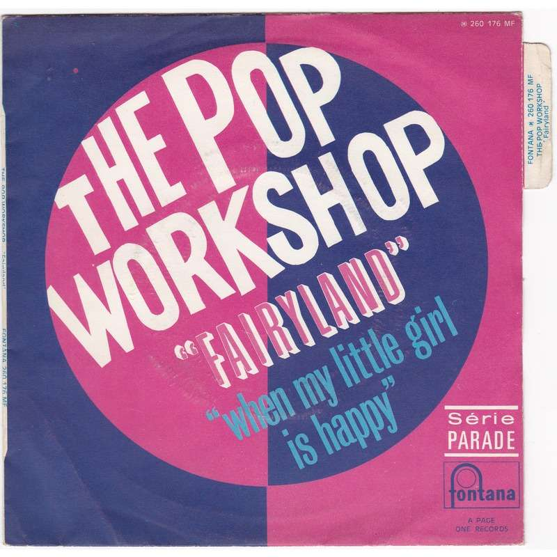 The Pop Workshop Fairyland / When My Little girl is Happy