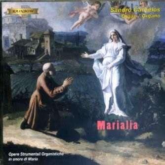 Sandro Carnelos Marialia - Composizioni Organistiche Mariane