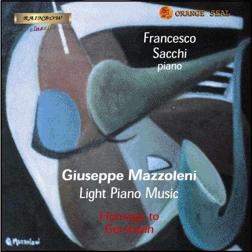 Giuseppe Mazzoleni The light piano music, Homage to Gershwin
