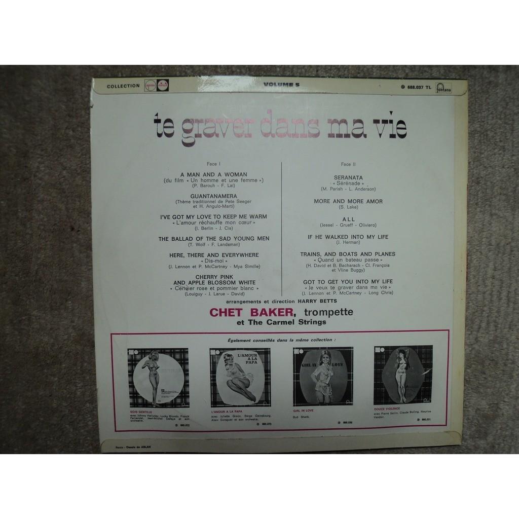 chet baker & the carmel strings (aslan) te graver dans ma vie (volume 5)